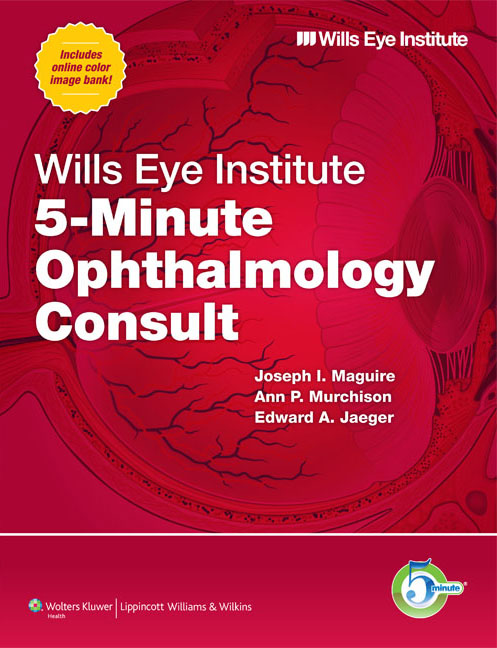 Wills Eye Institute 5-Minute Opthalmology Consult w/pharma
