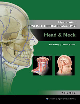 Lippincott's Concise Illustrated Anatomy : Head and Neck