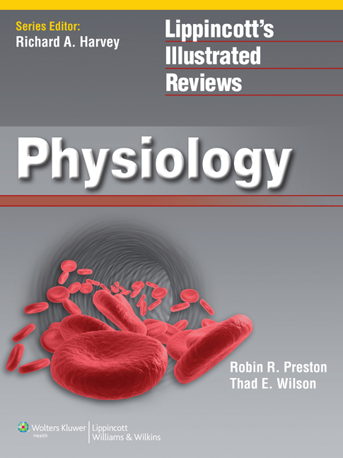 Lippincott's Illustrated Reviews : Physiology