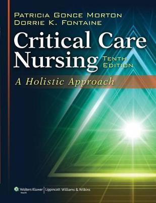 Critical Care Nursing: A Holistic Approach