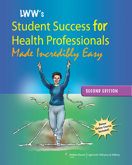 Lippincott Williams & Wilkins' Student Success For Health Professionals Made Incredibly Easy