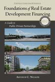 Foundations of Real Estate Development Financing: A Guide to Public-Private Partnerships