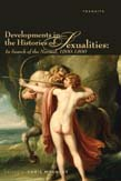 Developments in the Histories of Sexualities: In Search of the Normal, 1600 - 1800