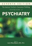 American Psychiatric Association Publishing Textbook of Psychiatry 7ed