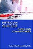 Physician Suicide: Cases and Commentaries