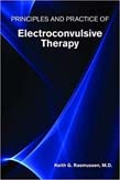 Principles and Practice of Electroconvulsive Therapy