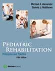 Pediatric Rehabilitation: Principles and Practice 5ed