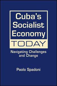 Cuba's Socialist Economy Today