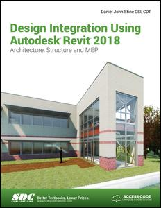 Design Integration Using Autodesk Revit 2018