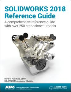 SOLIDWORKS 2018 Reference Guide