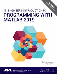 An Engineer's Introduction to Programming with MATLAB 2019