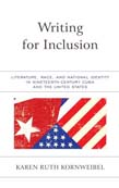Writing for Inclusion: Literature, Race, and National Identity in Nineteenth-Century Cuba and the United States