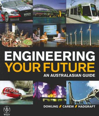 Engineering Your Future an Australasian Guide + Wiley Desktop Edition + Sustainability Supplement