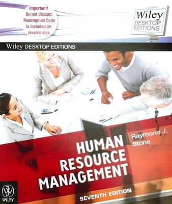 Human Resource Management 7E + Wiley Desktop Edition