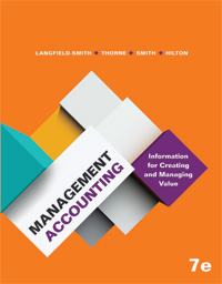 Management Accounting : Information for Managing and Creating Value 7th Edition