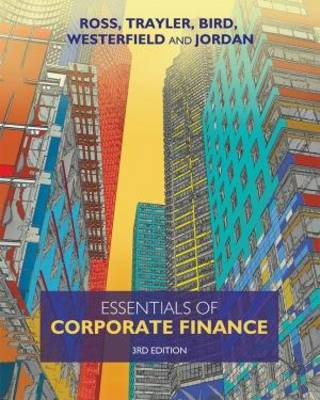 Essentials of Corporate Finance + Connect Plus 3rd Australian Edition