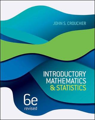 Introductory Mathematics And Statistics 6th Edition Revised