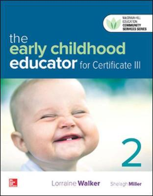 The Early Childhood Educator for Certificate III Blended Learning Package