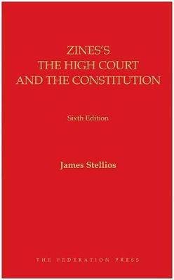 Zines's The High Court and the Constitution