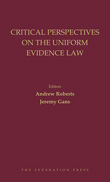 Critical Perspectives on the Uniform Evidence Law