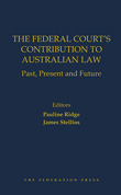 The Federal Court's Contribution to Australian Law