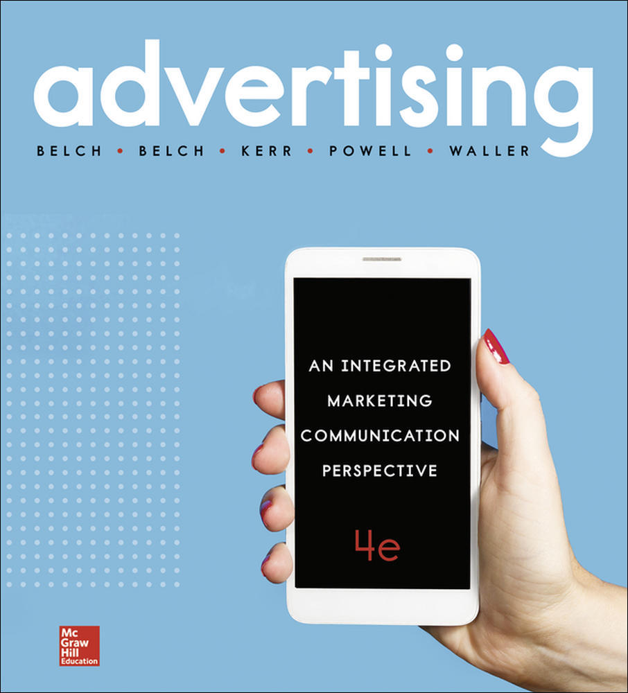 Advertising: An Integrated Marketing Communication Perspective 4e (Pack - includes Connect)