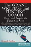 Grant Writing and Funding Coach: Target and Acquire the Funds You Need