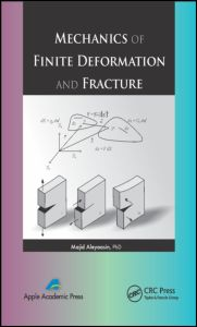 Mechanics of Finite Deformation and Fracture