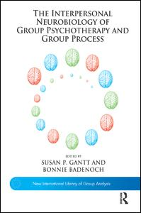 The Interpersonal Neurobiology of Group Psychotherapy and Group Process