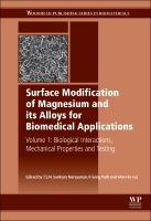Surface Modification of Magnesium and Its Alloys for Biomedical for Biomedical Applications