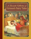 Favourite Collection of Grimm's Fairy Tales: Cinderella, Little Red Riding Hood, Snow White and the Seven Dwarfs and many more classic stories