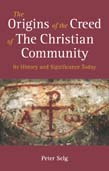 Origins of the Creed of the Christian Community: Its History and SignificanceToday