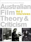 Australian Film Theory and Criticism: Volume 2: Interviews