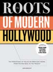 Roots of Modern Hollywood: The Persistence of Values in American Cinema, from the New Deal to the Present