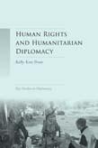 Human rights and humanitarian diplomacy