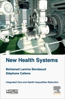 New Health Systems: Integrated Care and Reduced Health