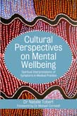 Cultural Perspectives on Mental Wellbeing: Spiritual Interpretations of Symptoms in Medical Practice