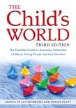 Child's World: The Essential Guide to Assessing Vulnerable Children, Young People and their Families 3ed