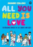 All You Need is Love: Celebrating Families of All Shapes and Sizes