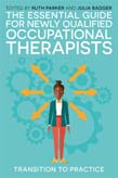 Essential Guide for Newly Qualified Occupational Therapists: Transition to Practice