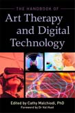 Handbook of Art Therapy and Digital Technology