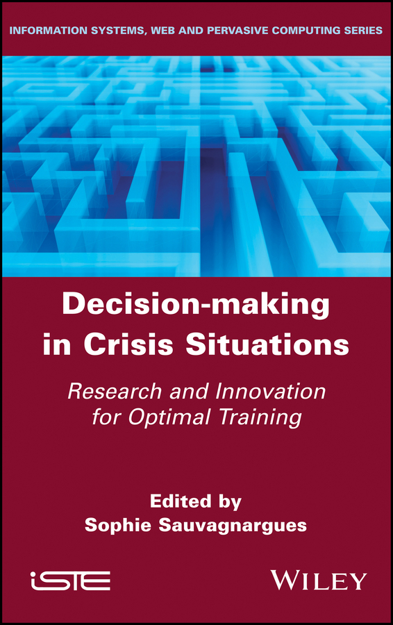 Decision-Making in Crisis Situations