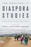 New Directions in Diaspora Studies: Cultural and Literary Approaches
