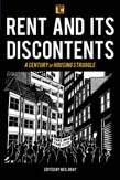 Rent and its Discontents: A Century of Housing Struggle