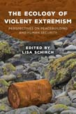 Ecology of Violent Extremism: Perspectives on Peacebuilding and Human Security