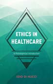 Ethics in Healthcare: A Philosophical Introduction