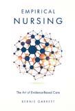 Empirical Nursing: The Art of Evidence-Based Care