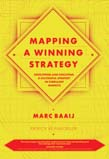 Mapping a Winning Strategy: Developing and Executing a Successful Strategy in Turbulent Markets