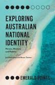 Exploring Australian National Identity: Heroes, Memory and Politics