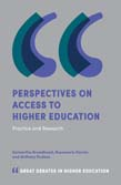 Perspectives on Access to Higher Education: Practice and Research